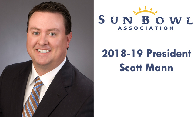 SUN BOWL ASSOCIATION INSTALLS MR. SCOTT MANN AS 2018-19 BOARD PRESIDENT