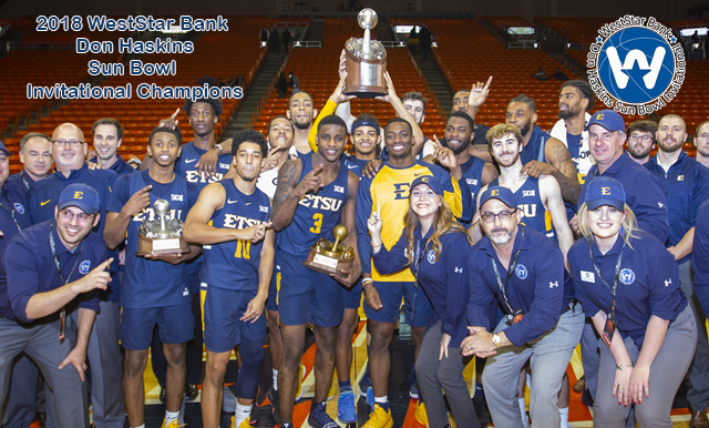 ETSU TAKES HOME WESTSTAR BANK DON HASKINS SUN BOWL INVITATIONAL TROPHY